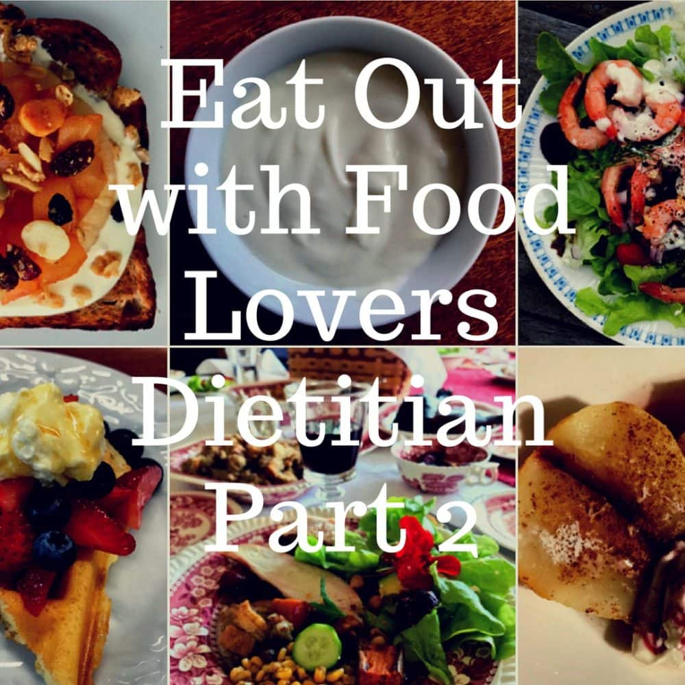 Blog archives food lovers dietitian how to eat out with the food lovers dietitian part 2 forumfinder Choice Image